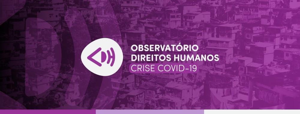 """Card roxo com texto """"Observatório Direitos Humanos - Crise COVID-19"""""""